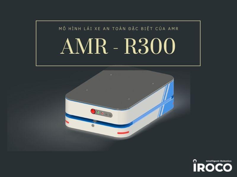 robot-amrs-R300-di-chuyen-an-toan